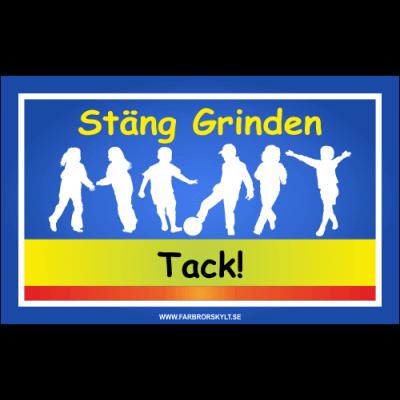 "Skylt ""Stäng Grinden"" Skolbarn"