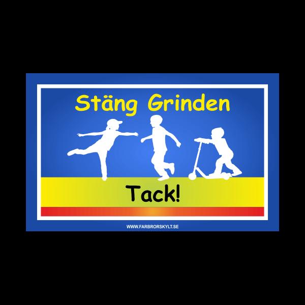 """Skylt """"Stäng Grinden"""" 2 från Farbror Skylt"""