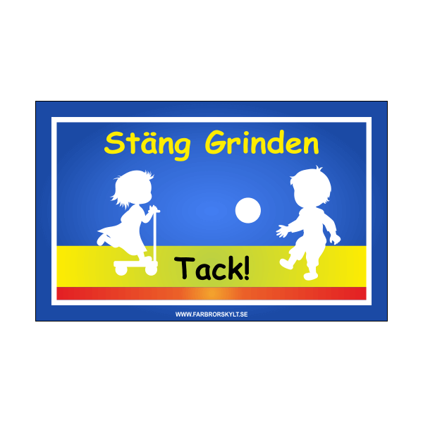 """Skylt """"Stäng Grinden"""" 3 Flicka på Sparkcykel och Pojke med Fotboll"""