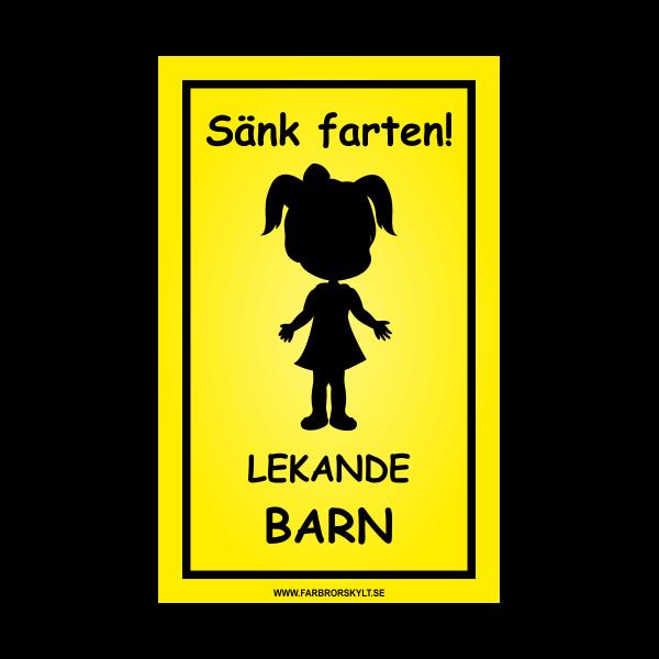 """Skylt """"Sänk Farten, Lekande Barn"""" Flicka 25x40cm"""