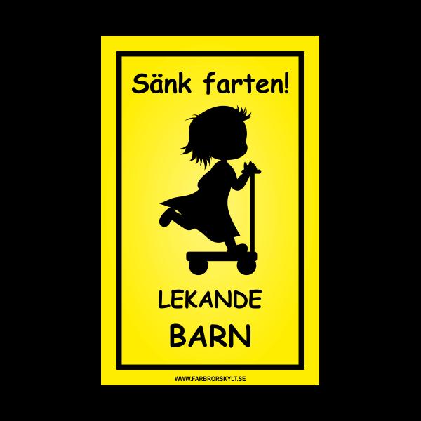 """Skylt """"Sänk Farten, Lekande Barn"""" Flicka på Sparkcykel 25x40cm"""