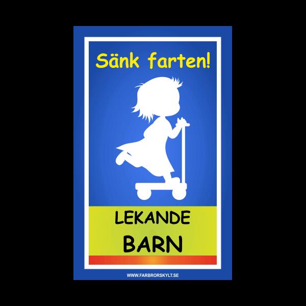 """Skylt """"Sänk Farten, Lekande Barn"""" Flicka med Sparkcykel Blå"""