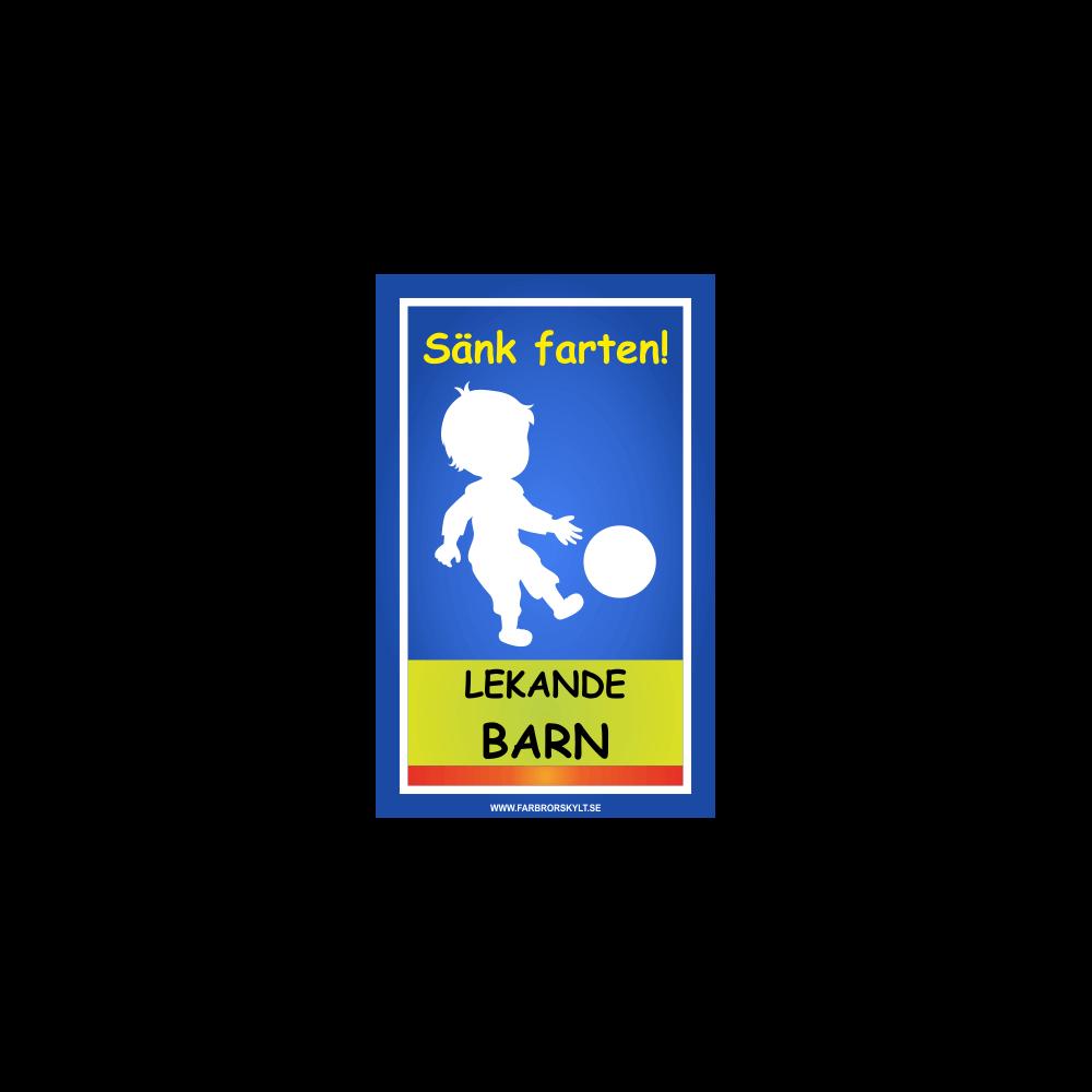 """Skylt """"Sänk Farten, Lekande Barn"""" Pojke med Fotboll Blå"""