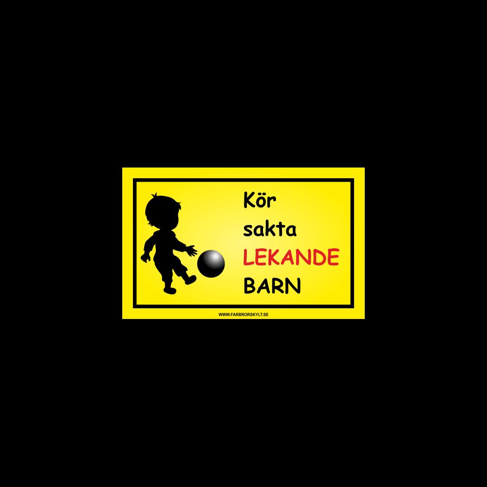 """Skylt """"Kör Sakta, Lekande Barn"""" Pojke med Fotboll"""