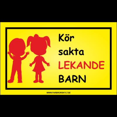 """Skylt """"Kör Sakta, Lekande Barn"""" Pojke och Flicka Röd"""