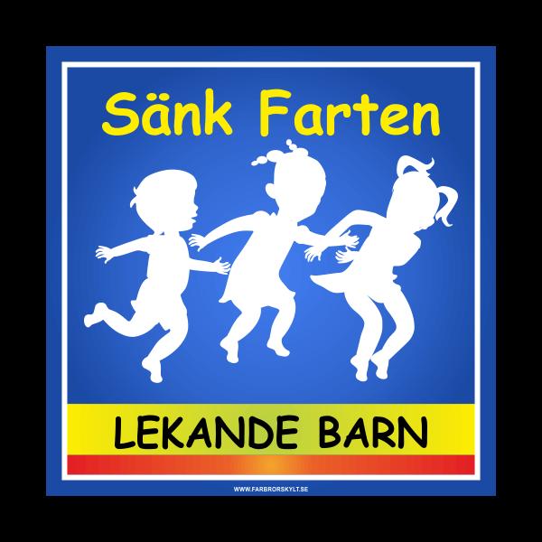 """""""Sänk Farten, Lekande Barn skylt"""" Blå från Farbror Skylt"""