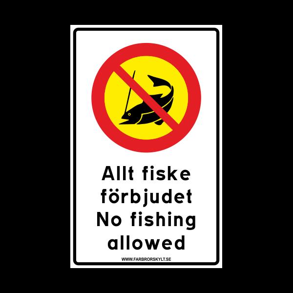 """Skylt """"Allt Fiske Förbjudet, No Fishing Allowed"""" Vit med Gul"""