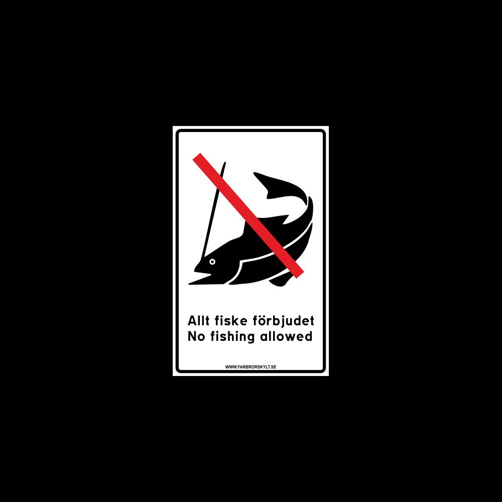 """Skylt """"Allt Fiske Förbjudet, No Fishing Allowed"""" Vit 2"""
