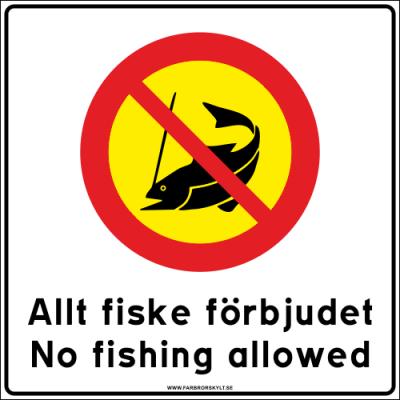 """Skylt """"Allt Fiske Förbjudet, No Fishing Allowed"""" Vit med Gul 50x50cm"""