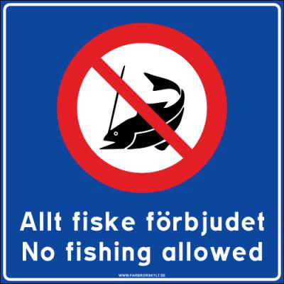 """Skylt """"Allt Fiske Förbjudet, No Fishing Allowed"""" Blå 50x50cm"""