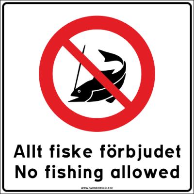 """Skylt """"Allt Fiske Förbjudet, No Fishing Allowed"""" Vit 50x50cm"""