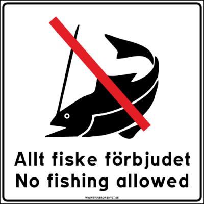 """Skylt """"Allt Fiske Förbjudet, No Fishing Allowed"""" Vit 50x50cm 2"""