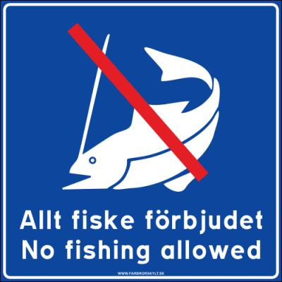 """Skylt """"Allt Fiske Förbjudet, No Fishing Allowed"""" Blå 50x50cm 2"""