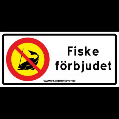 """Skylt """"Fiske Förbjudet"""" Vit med Gul 30x14"""