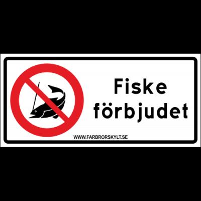 """Skylt """"Fiske Förbjudet"""" Vit 30x14"""