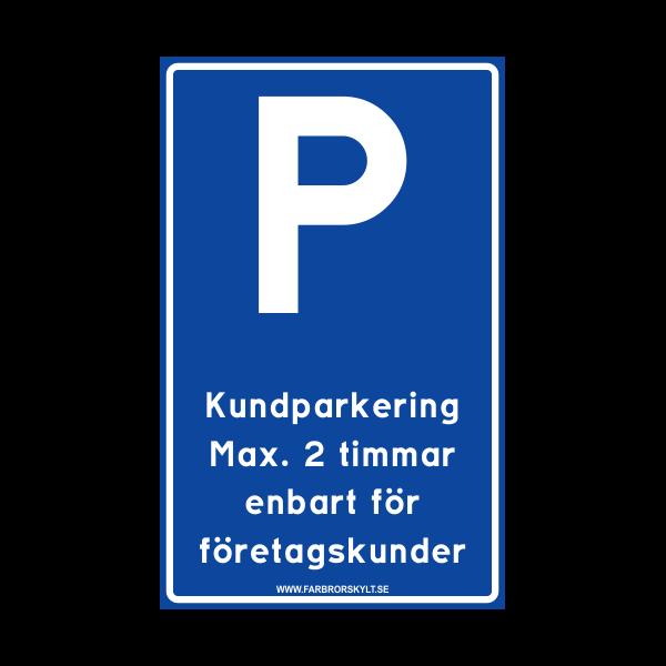"""Skylt """"Kundparkering"""" Blå 25x40cm"""