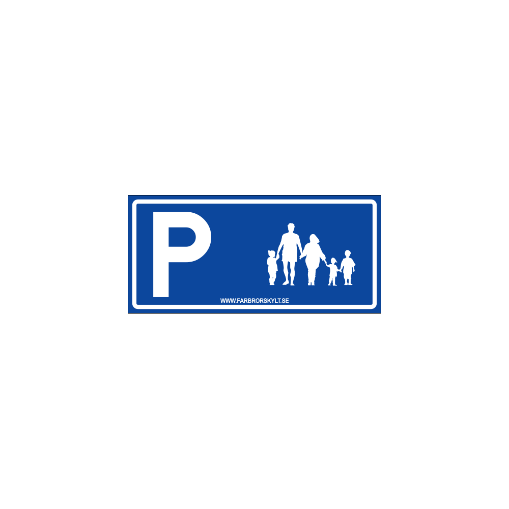 """Skylt """"Familjparkering"""" Blå 30x14cm"""