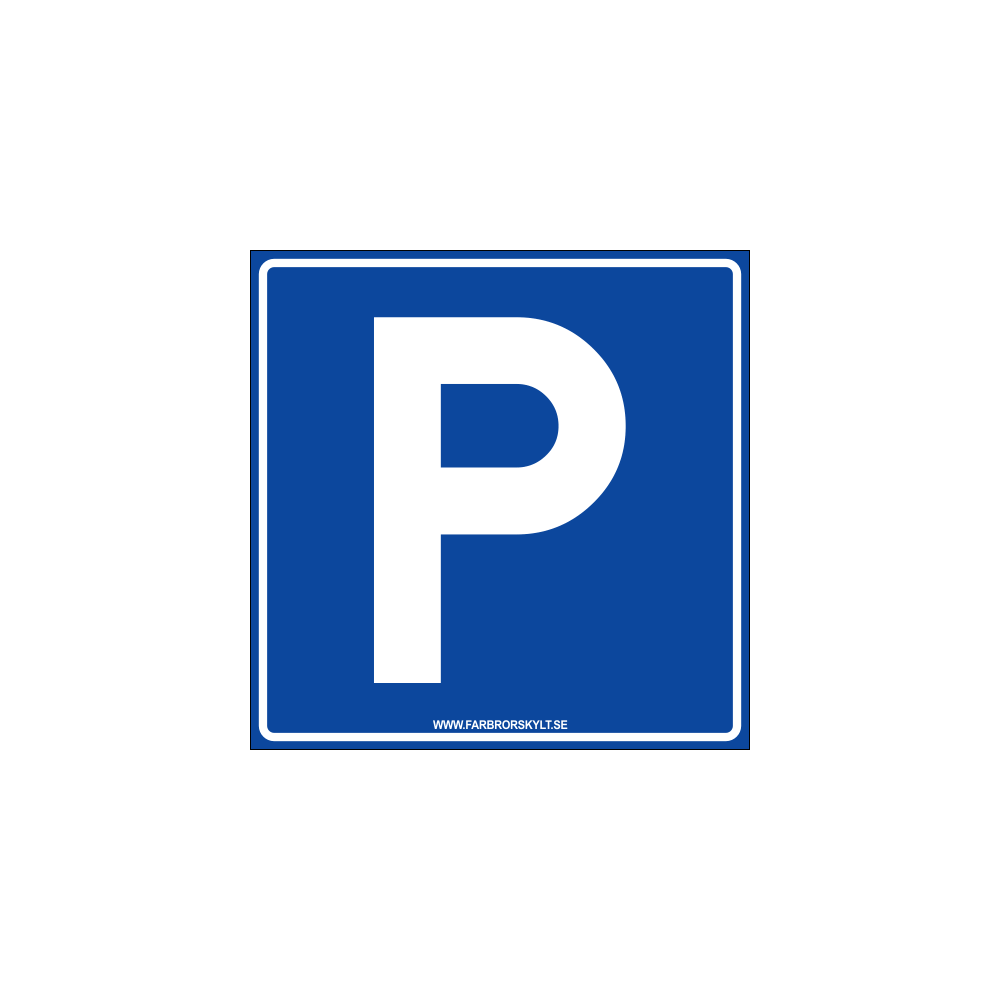 "Skylt ""Parkering"" Blå 30x30cm"