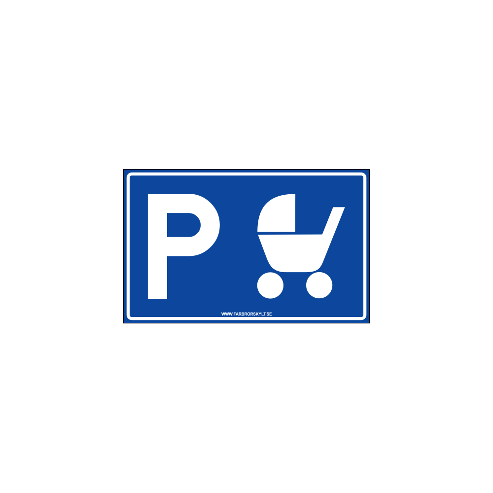 "Skylt ""Barnvagnsparkering"" Blå 40x25cm"