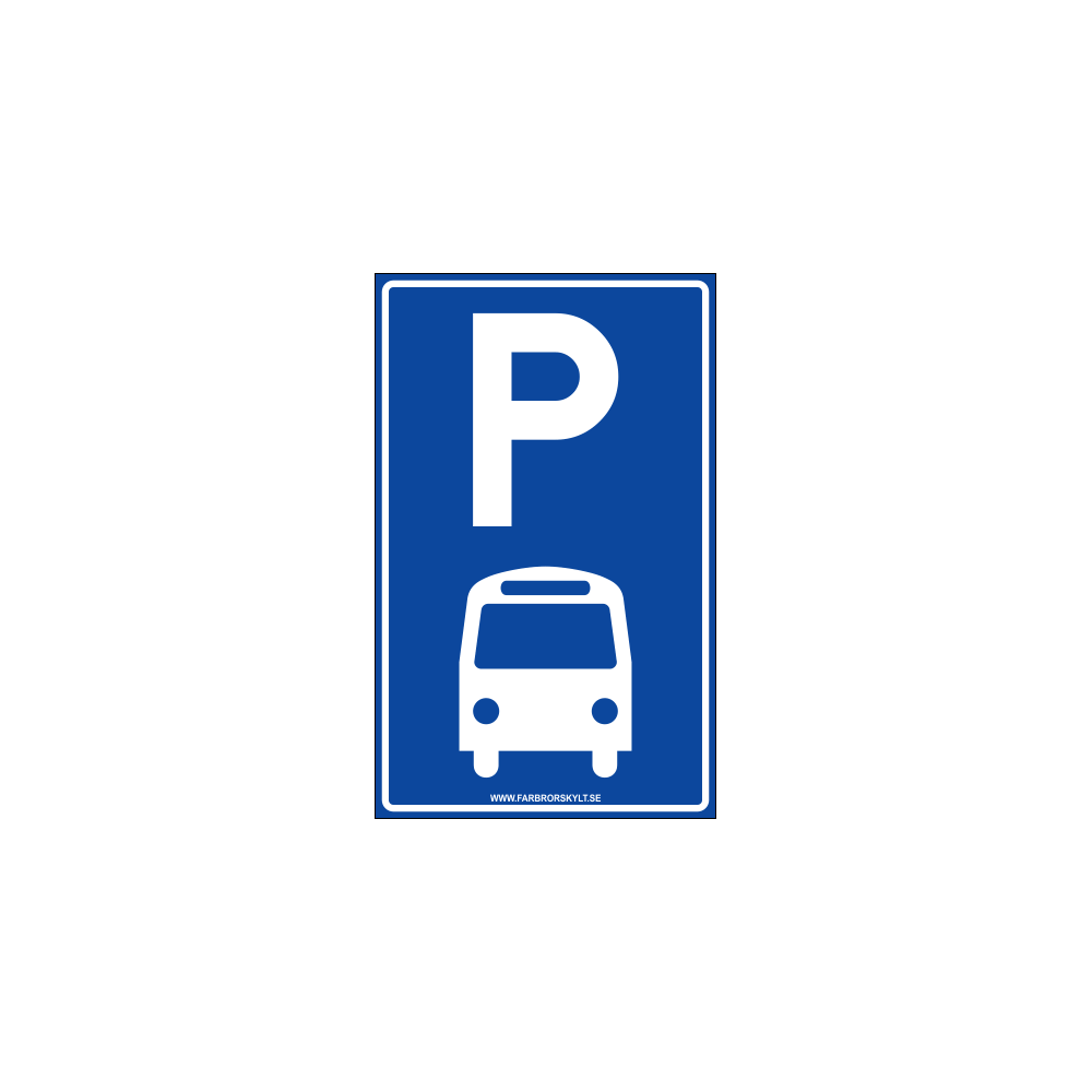 "Skylt ""Bussparkering"" Blå 25x40cm"