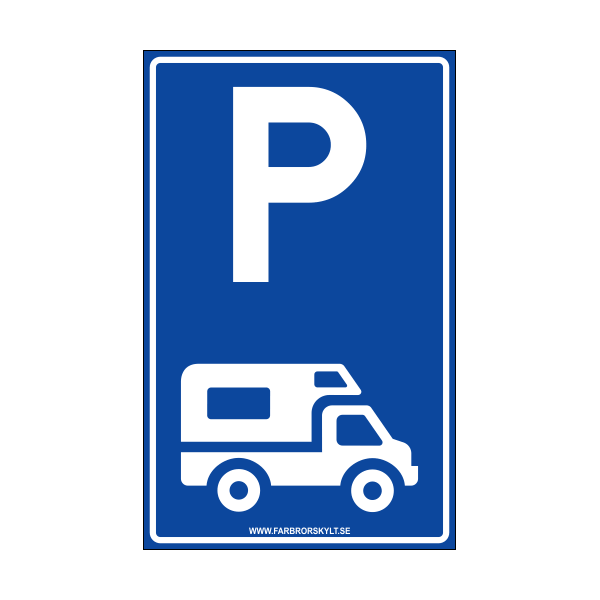 "Skylt ""Husbilparkering"" Blå 25x40cm"