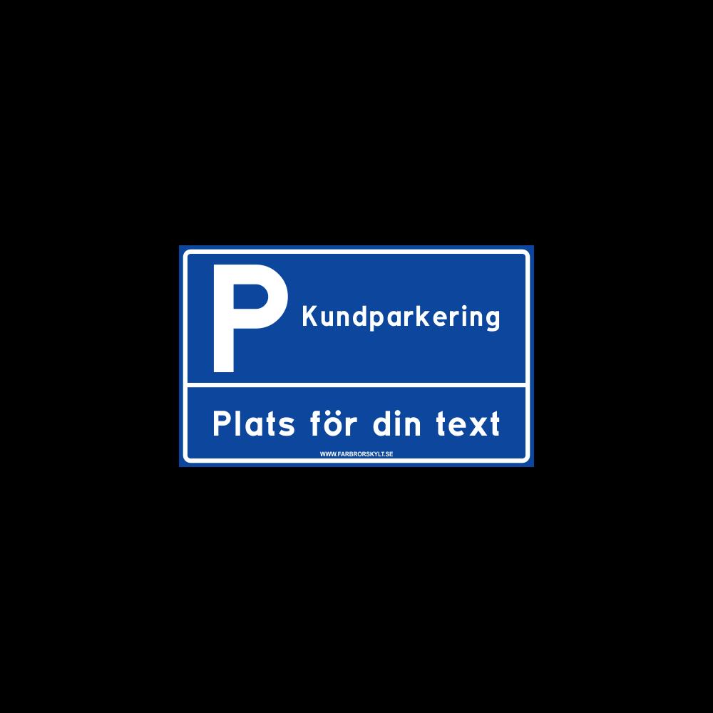"""Skylt """"Kundparkering"""" 2 Blå 40x25cm"""