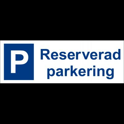"""Parkeringsskylt """"Reserverad parkering"""" 30x10cm"""
