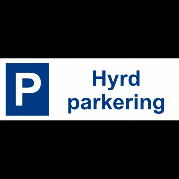 """Hyrd parkering"" skylt 30x10cm"