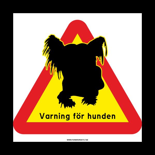 """Skylt """"Varning för Hunden"""" Chihuahua"""