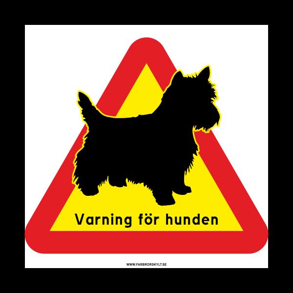 """Skylt """"Varning för Hunden"""" Terrier"""