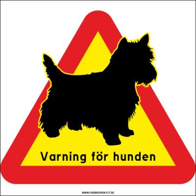 """Skylt """"Varning för Hunden"""" Terrier är en skylt för dig som vill upplysa om närvaron av en terrier i detta hem."""