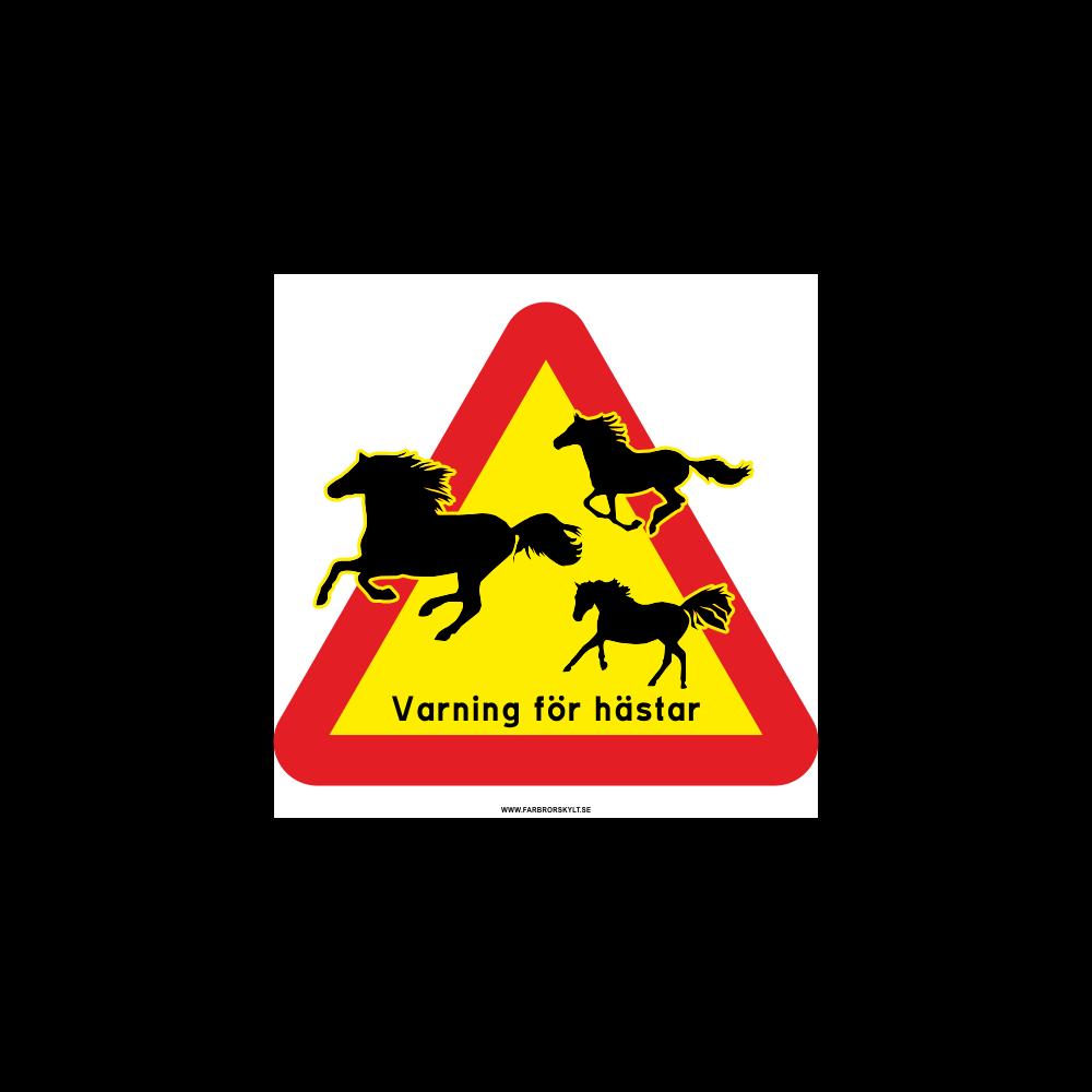 """Skylt """"Varning för Hästar"""" 3 Hästar"""