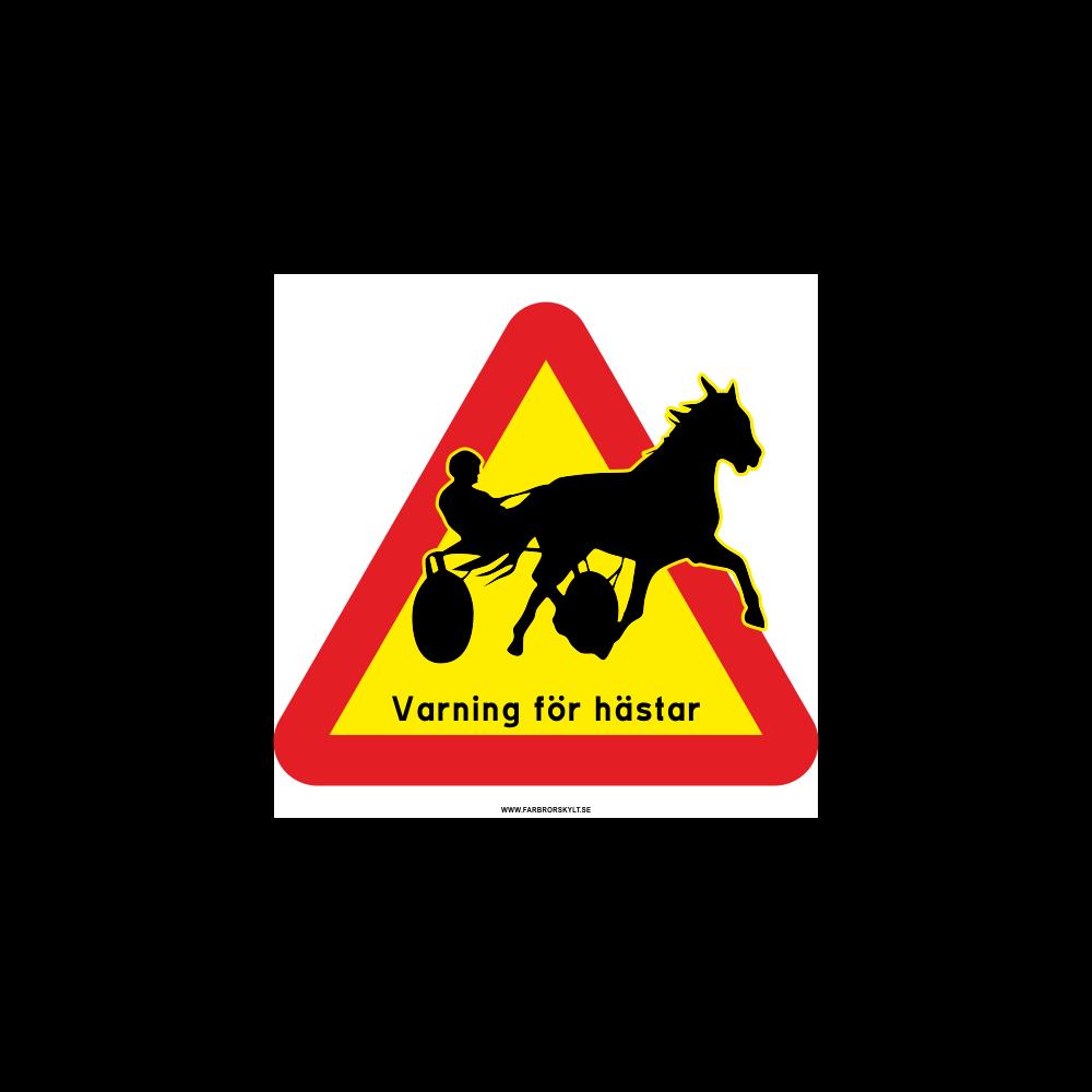 """Skylt """"Varning för Hästar"""" Sulky"""