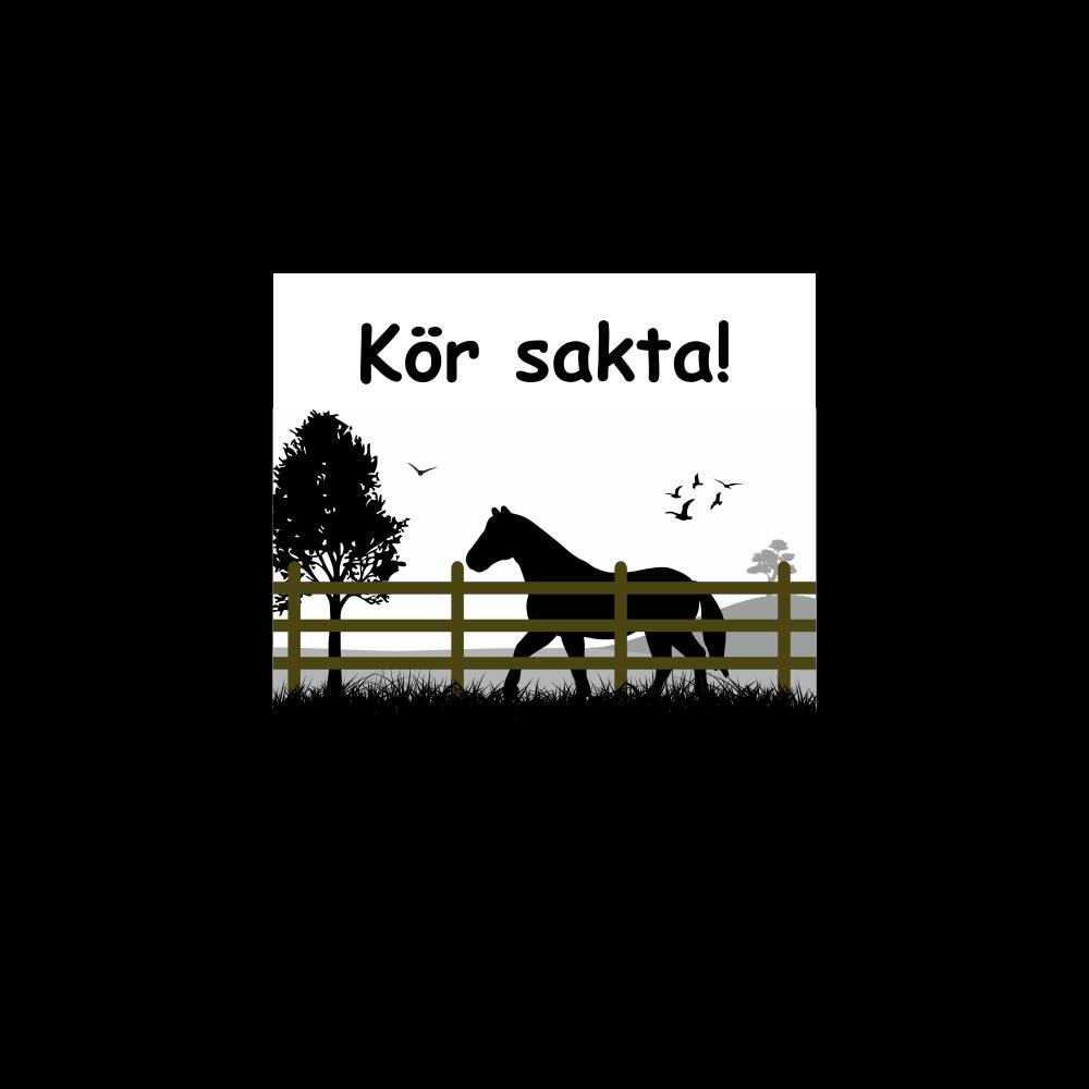 """Hästskylt """"Kör Sakta!"""" Häst"""