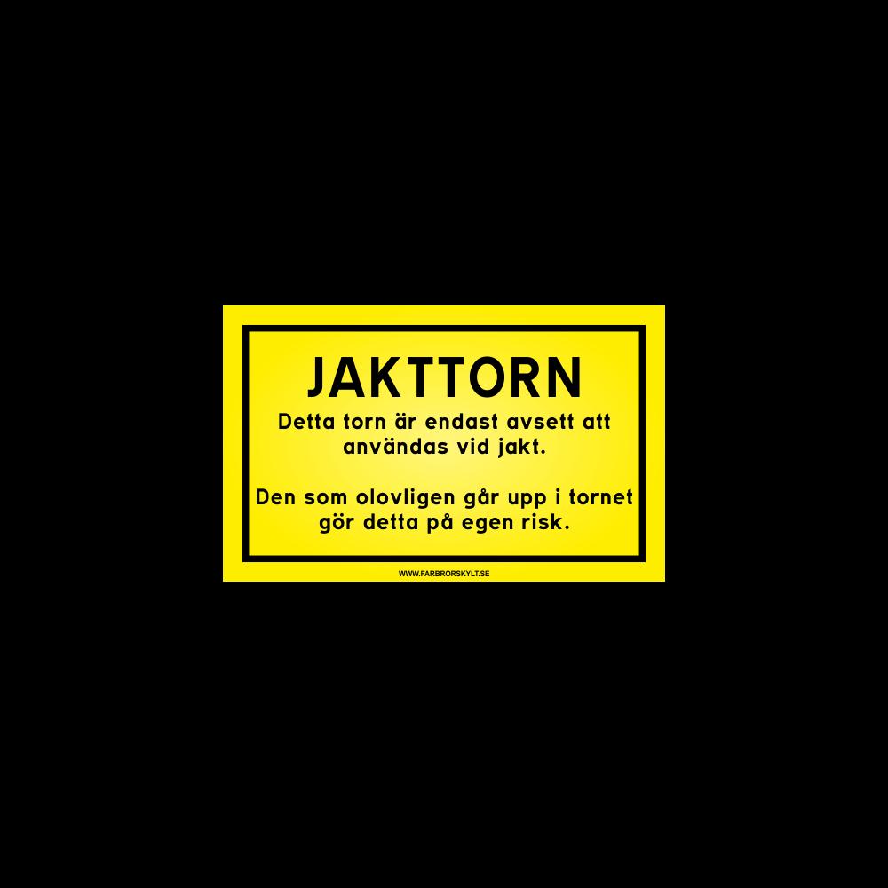 """Varningsskylt """"Jakttorn"""""""