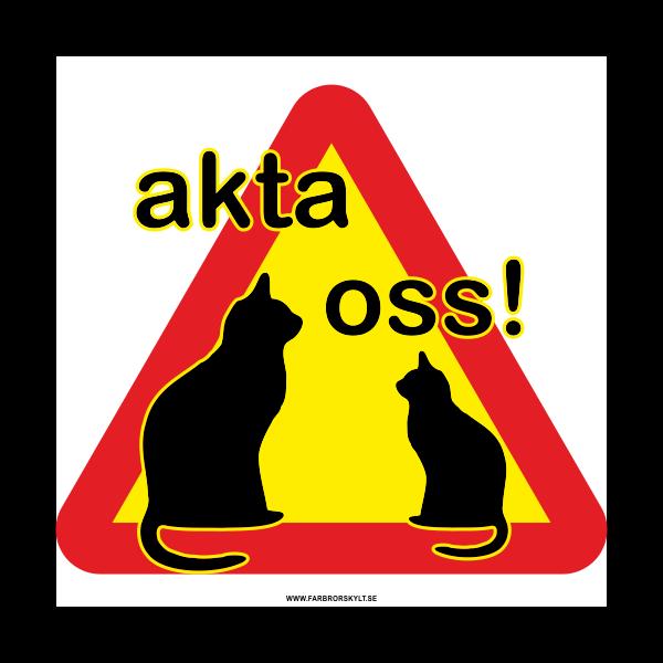 Kattskylt Akta oss från Farbror Skylt