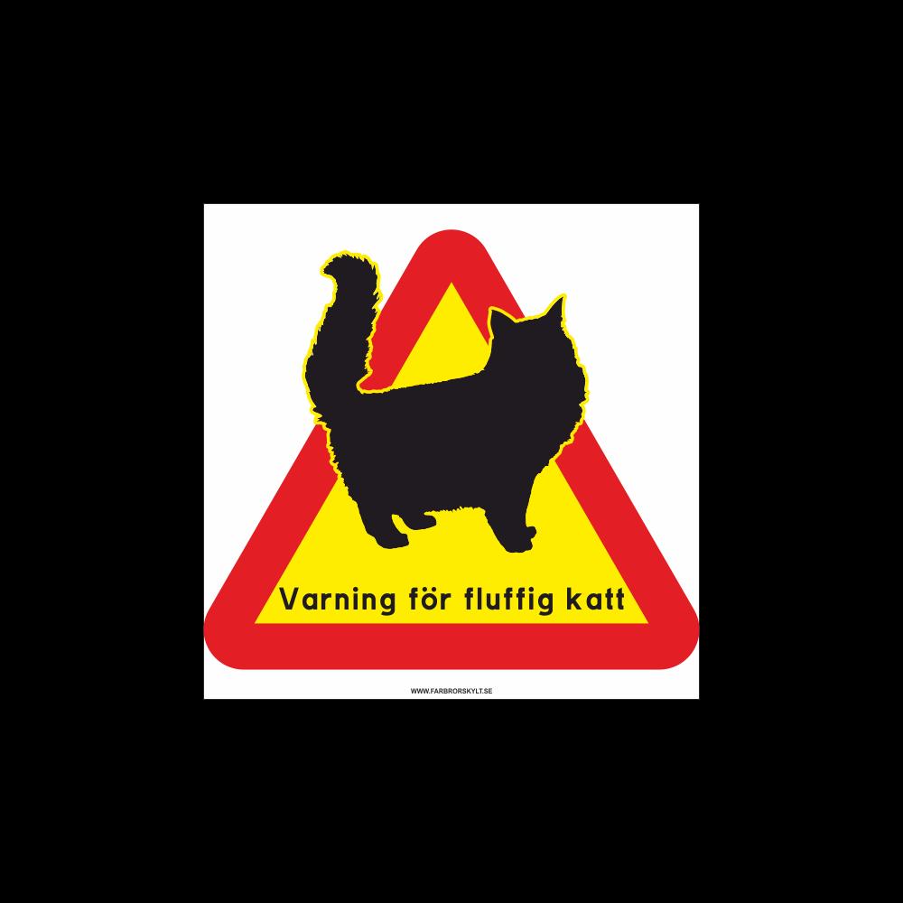 """Kattskylt """"Varning för Fluffig Katt"""""""