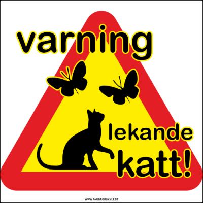 """Plåtskylt """"Varning Lekande Katt"""" från Farbror Skylt. Förtjusande bild med katt som leker med fjärilar."""