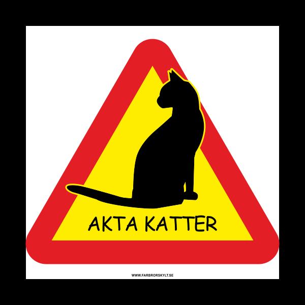 "Skylt ""Akta Katter"" 2"