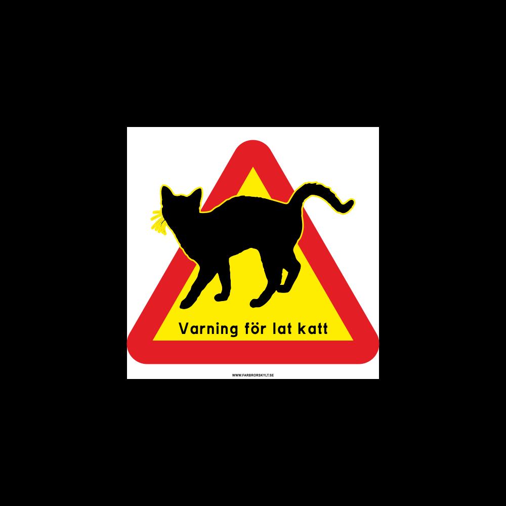 """Skylt """"Varning för Lat Katt"""" 2"""