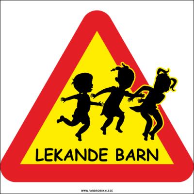 """Skylt """"Lekande Barn"""" Varningstriangel i gult och rött med siluetter av hoppande barn. Farbror Skylt."""