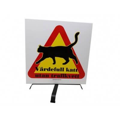 Kattskylt Värdefull Katt utan Trafikvett 50x50cm