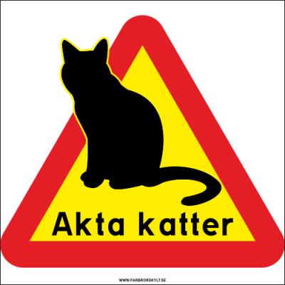 """Plåtskylt """"Akta Katter"""" från Farbror Skylt där en katt sitter och mår väl och inte vill bli störd. Farbror Skylt."""