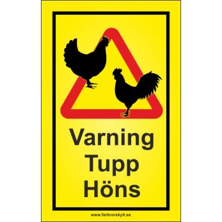Varning skyltar Tupp o Höns från Farbror Skylt
