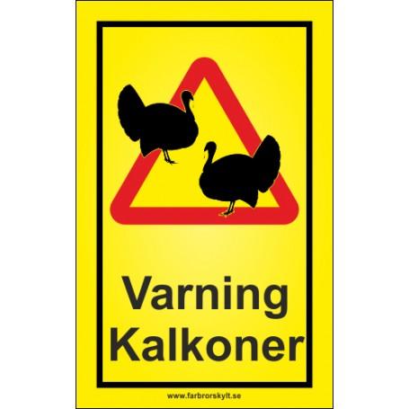Varningsskyltar kalkoner